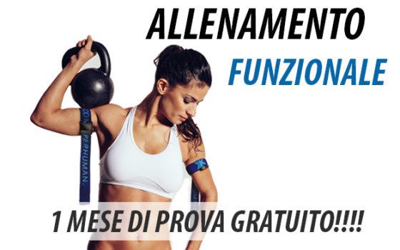 ALLENAMENTO FUNZIONALE: 1 MESE GRATIS!!!